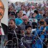 Kemal Kilicdaroglu wants to deport all Syrian refugees